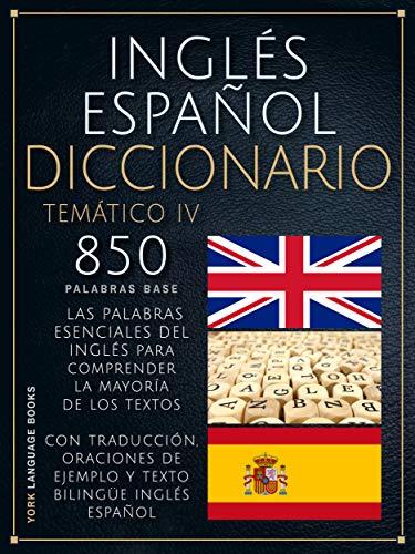 Inglés Español Diccionario Temático 4: 850 Palabras Base Del ...