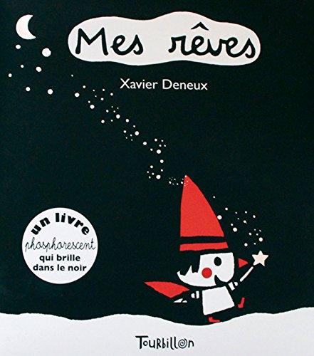 Mes rêves par Xavier Deneux