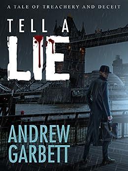 Tell A Lie by [Garbett, Andrew]
