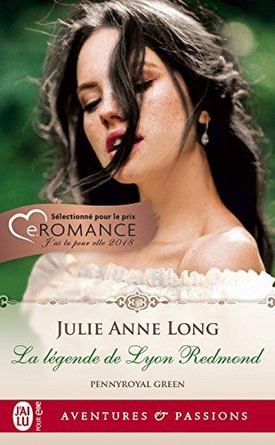 Pennyroyal Green (Tome 11) - La légende de Lyon Redmond par Julie Anne Long