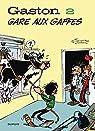 Gaston, tome 2 : Gare aux gaffes par Jidéhem