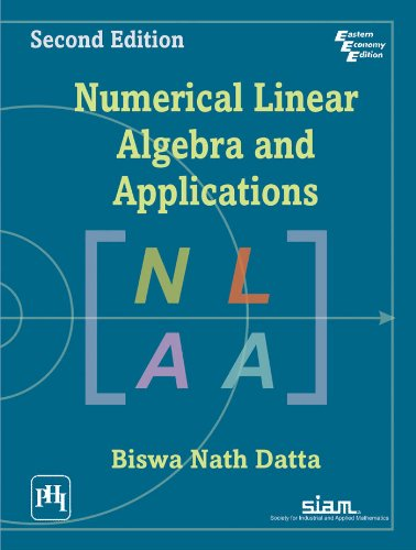 NUMERICAL LINEAR ALGEBRA AND APPLICATIONS, 2ND EDITION