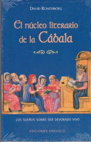 El núcleo literario de la cábala (CABALA Y JUDAISMO) por David Rosenberg