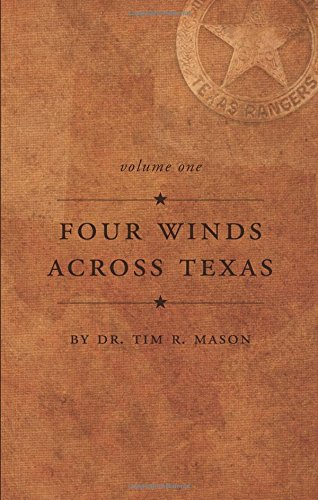 Four Winds Across Texas, Volume One Cover Image