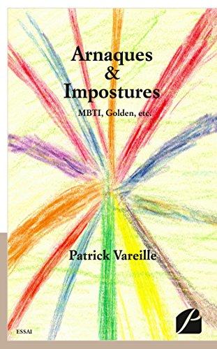 Arnaques & Impostures: MBTI, Golden, etc.