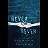 Never Never: Part Three of Three (English Edition)
