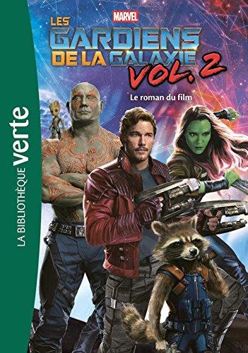Bibliothèque Marvel 16 - Les Gardiens de la Galaxie 2, le roman du film par Marvel