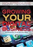 BY Wilkinson, Colin ( Author ) [ GROWING YOUR DIGITAL BUSINESS: EXPANDING YOUR...
