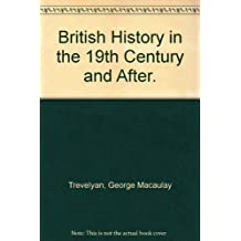 British History in the 19th Century and After.