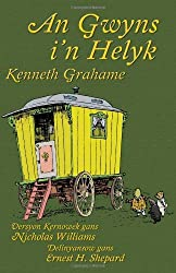 An Gwyns i'n Helyk: The Wind in the Willows in Cornish by Kenneth Grahame (2013-11-01)