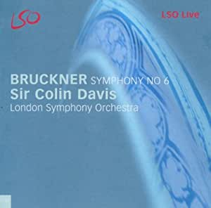 Bruckner - Symphony No 6 (LSO, Davis)