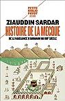 Histoire de La Mecque: De la naissance d'Abraham au XXIe siècle par Sardar