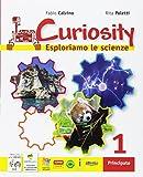 Curiosity. Esploriamo le scienze. Per la Scuola media. Con e-book. Con espansione online. Con Libro: Travelling with Darwin-EcoMarty: 1