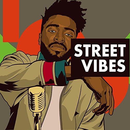 Street Vibes [Explicit]