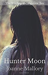 Hunter Moon (The Witches of Langstone Bay)