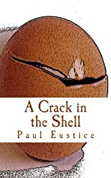 A Crack in the Shell