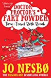 Doctor Proctor's Fart Powder: Time-Travel Bath Bomb (Dr Proctors Fart Powder)