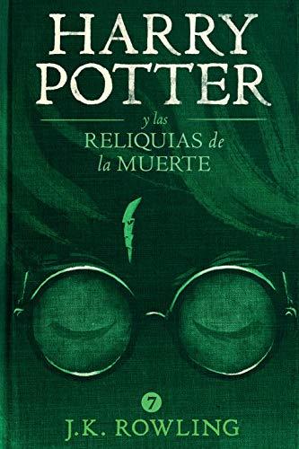 Harry Potter y las Reliquias de la Muerte eBook: Rowling, J.K. ...