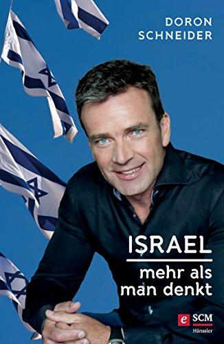 Buchseite und Rezensionen zu 'Israel - Mehr als man denkt' von Doron Schneider