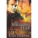 { REBUILDING YEAR } By Harper, Kaje ( Author ) [ Feb - 2013 ] [ Paperback ]