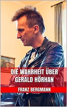 Die Wahrheit über Gerald Hörhan