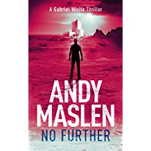 No Further: A Gabriel Wolfe Thriller (The Gabriel Wolfe Thrillers Book 8)