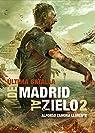 De Madrid al Zielo 2 par Alfonso Zamora Llorente