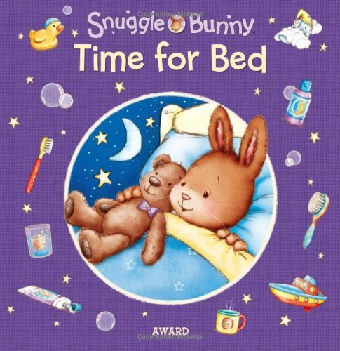 Time for Bed (Snuggle Bunny) by Anna Award (2014-05-15)