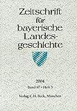 Zeitschrift für bayerische Landesgeschichte Band 67 Heft 3/2004 -