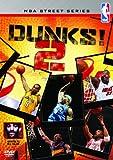 NBA Street Series : Dunks ! 2