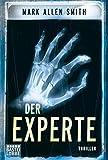 Der Experte: Thriller