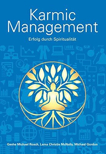 Karmic Management: Erfolg durch Spiritualität