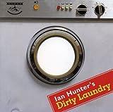 Songtexte von Ian Hunter - Dirty Laundry