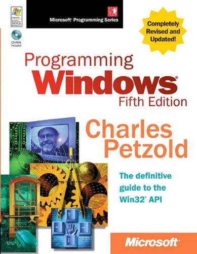 Programming Windows® (Microsoft Programming) por Charles Petzold