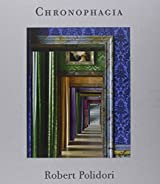 Chronophagia : Oeuvres choisies 1985-2009