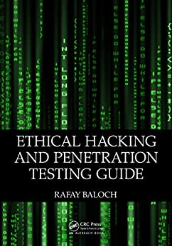 Ethical Hacking and Penetration Testing Guide von [Baloch, Rafay]