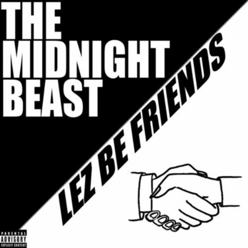 Lez Be Friends [Explicit]
