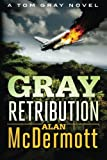 Gray Retribution by Alan McDermott