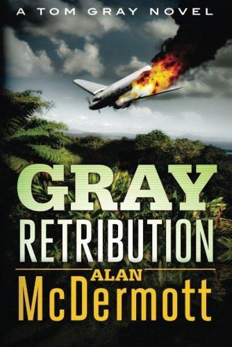 Gray Retribution (A Tom Gray Novel Book 4) (English Edition)