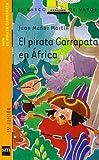 El pirata Garrapata en África (Barco de Vapor Naranja)