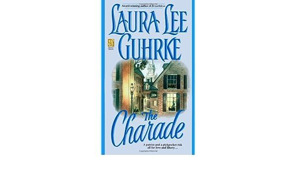 LAURA LEE GUHRKE THE CHARADE PDF
