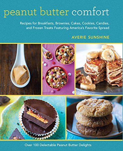 t: Recipes for Breakfasts, Brownies, Cakes, Cookies, Candies, and Frozen Treats Featuring America's Favorite Spread (Bridal Shower Snacks)