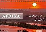AFRIKA romantisch und voller Liebe (Tischkalender 2018 DIN A5 quer): Bezauberndes Licht, liebevolle Tiere (Monatskalender, 14 Seiten ) (CALVENDO Orte)
