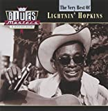 The Very Best Of Lightnin' Hopkins: BLUES Masters: THE ESSENTIAL BLUES COLLECTION