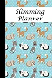 Slimming Planner: Use this planner to log all your daily food intake and activities
