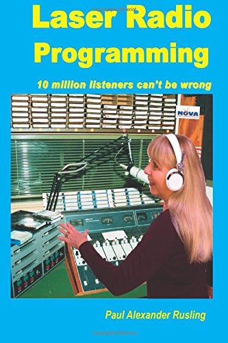 Laser Radio Programming: 10 million listeners can't be wrong