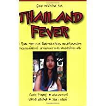 Thailand Fever: A Road Map to Thai-western Relationships