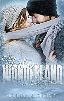 Winter Wonderland: An O'Malley Christmas story (The O'Malleys Book 2) by [McLoughney, Michelle]