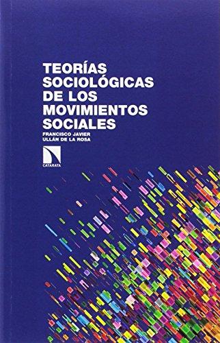 Teorías sociológicas de los movimientos sociales