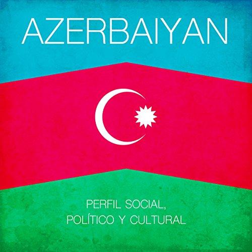 Azerbaiyan [Spanish Edition]  Audiolibri